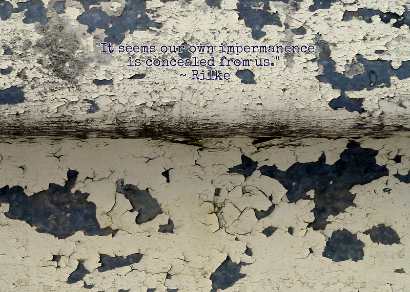 Impermanence Rilke